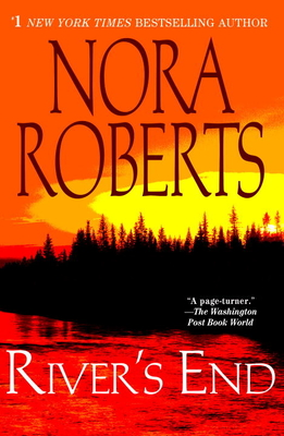 River's End - Roberts, Nora