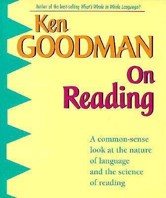 On Reading - Goodman, Kenneth S