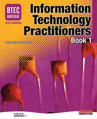 BTEC National IT Practitioners Book 1 - Lawson, Jenny, and Blundell, Peter, and Anderson, Karen