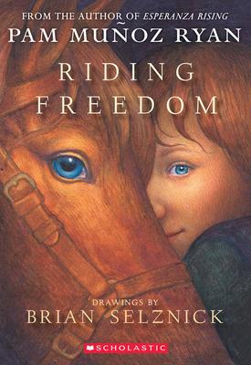 Riding Freedom - Ryan, Pam Munoz