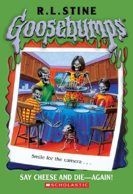 Goosebumps #44: Say Cheese and Die Again - Stine, R L