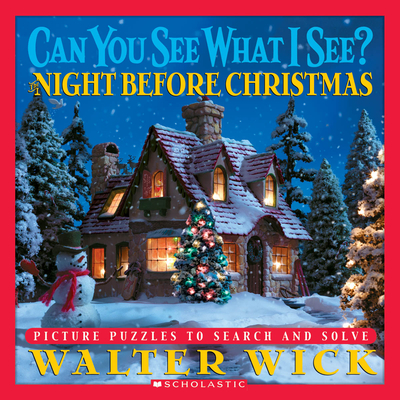 Night Before Christmas: Picture Puzzles to Search and Solve - Wick, Walter