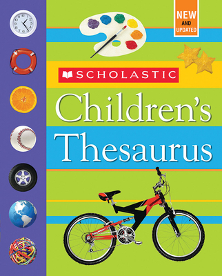 Scholastic Children's Thesaurus - Bollard, John K, Ph.D.