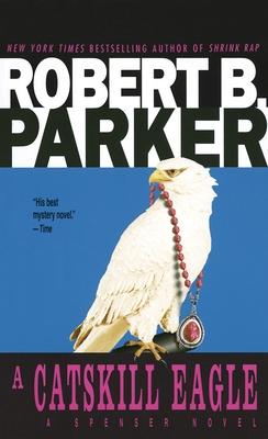 A Catskill Eagle - Parker, Robert B