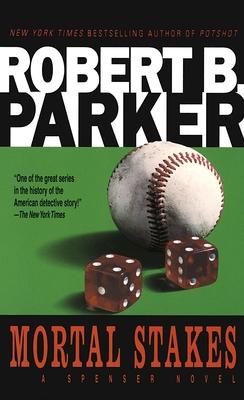 Mortal Stakes - Parker, Robert B