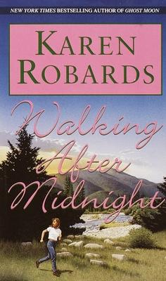 Walking After Midnight - Robards, Karen