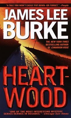 Heartwood - Burke, James Lee