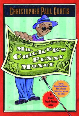 Mr. Chickee's Funny Money - Curtis, Christopher Paul