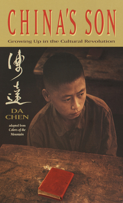 China's Son: Growing Up in the Cultural Revolution - Chen, Da