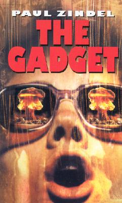 The Gadget - Zindel, Paul