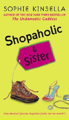 Shopaholic & Sister - Kinsella, Sophie
