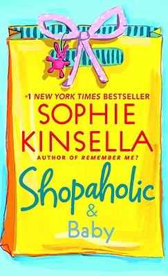 Shopaholic & Baby - Kinsella, Sophie