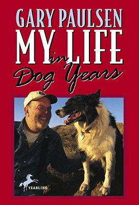 My Life in Dog Years - Paulsen, Gary