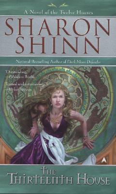 The Thirteenth House - Shinn, Sharon