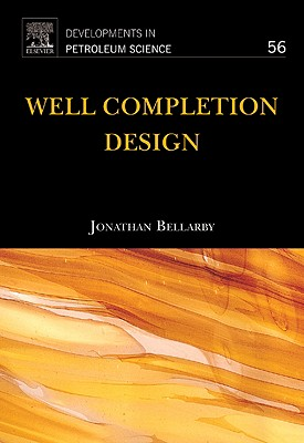 Well Completion Design - Bellarby, Jonathan