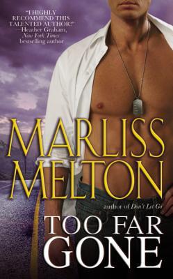 Too Far Gone - Melton, Marliss