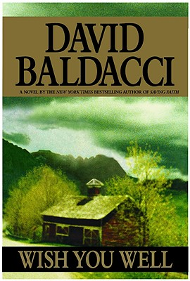 Wish You Well - Baldacci, David