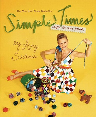 Simple Times - Sedaris, Amy, and Dinello, Paul