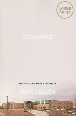 Columbine - Cullen, Dave