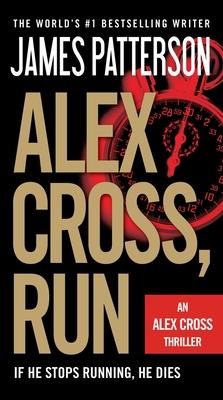 Alex Cross, Run - Patterson, James, MD