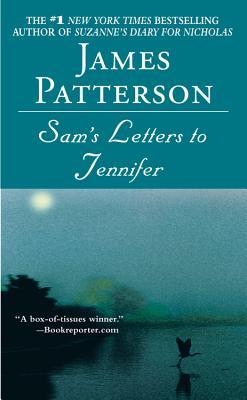Sam's Letters to Jennifer - Patterson, James