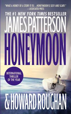 Honeymoon - Patterson, James, and Roughan, Howard