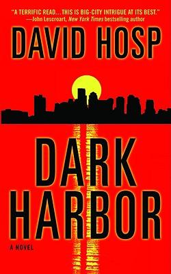 Dark Harbor - Hosp, David