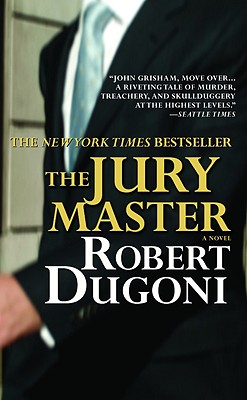 The Jury Master - Dugoni, Robert