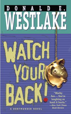 Watch Your Back! - Westlake, Donald E