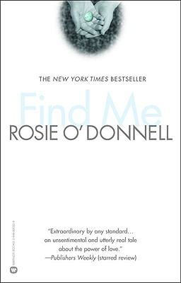 Find Me - O'Donnell, Rosie