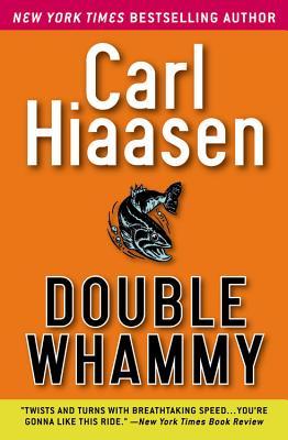 Double Whammy - Hiaasen, Carl