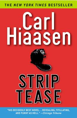 Strip Tease - Hiaasen, Carl