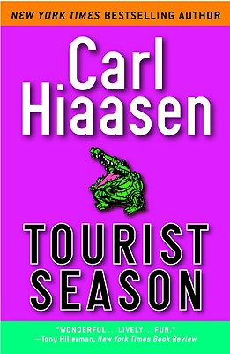 Tourist Season - Hiaasen, Carl