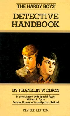 The Hardy Boys Detective Handbook - Dixon, Franklin W, and Spina, D A