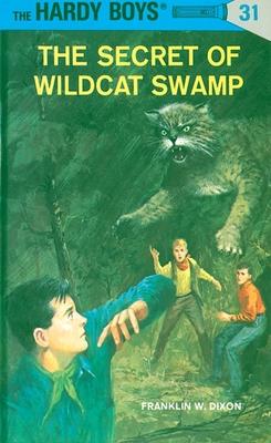 The Secret of Wildcat Swamp - Dixon, Franklin W