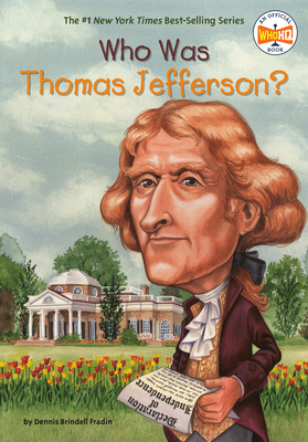 Who Was Thomas Jefferson? - Fradin, Dennis Brindell