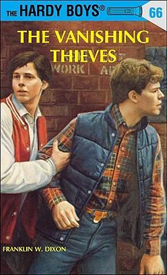 Hardy Boys 66: The Vanishing Thieves - Dixon, Franklin W