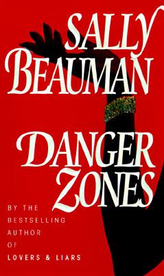 Danger Zones - Beauman, Sally