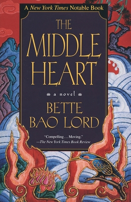 The Middle Heart - Lord, Bette Bao