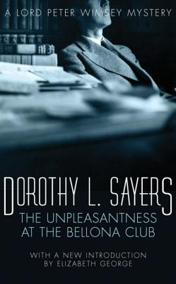 The Unpleasantness at the Bellona Club - Sayers, Dorothy L.
