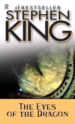 The Eyes of the Dragon: A Story - King, Stephen