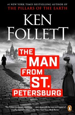 The Man from St. Petersburg - Follett, Ken