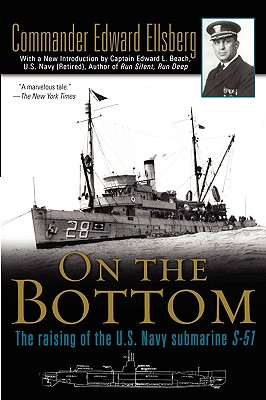 On the Bottom - Ellsberg, Edward, and Beach, Edward L, Cap. (Introduction by)