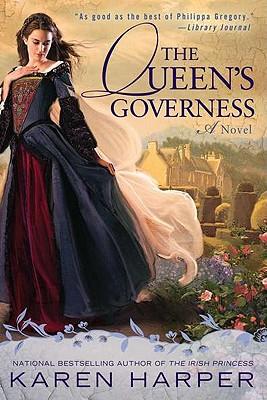 The Queen's Governess - Harper, Karen, Ms.