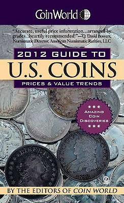 Coin World Guide to U.S. Coins: Prices & Value Trends - Gibbs, William T