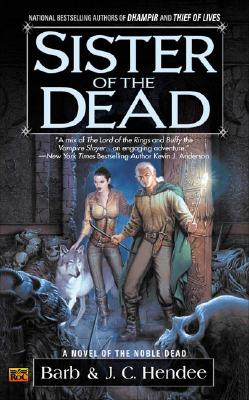 Sister of the Dead - Hendee, Barb, and Hendee, J C