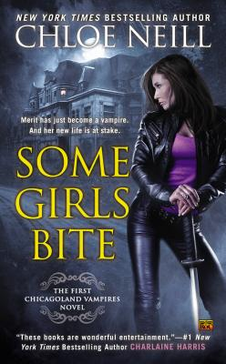 Some Girls Bite - Neill, Chloe