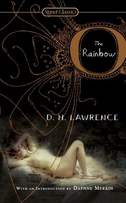The Rainbow - Lawrence, D H, and Merkin, Daphne (Introduction by)