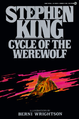 Cycle of the Werewolf - King, Stephen, and Land, Jon