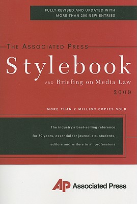 The Associated Press Stylebook: And Briefing on Media Law -